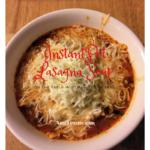 InstantPot Lasagna Soup
